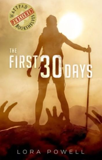 The First 30 Days (PUBLISHING)