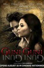 GUNI GUNI (COMPLETED) by tomodachi143