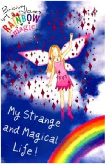 My Strange and Magical Life - On Hold!