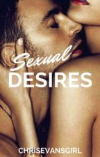 Sexual Desires by ChrisEvansGirl
