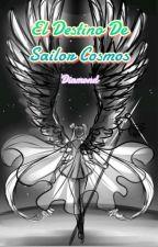 El Destino De Sailor Cosmos [Editada] by -TheDarkSwan-
