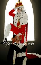 You'll be back~ {A Kingbury Fanfiction}  by kingleebury_is_great