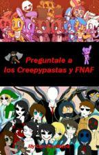 preguntas  y respuestas a fnaf y creepypastas by bonniejunior246810