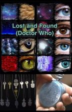 Lost and found (Doctor Who) by GirrlyTARDIS