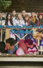 My favorite place to be (the Lodge) by descendants4life