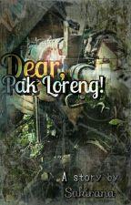 Dear Pak Loreng [udah Kelar]  by sakirana7