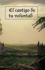 Bajo La Voluntad De Tu Castigo.  by epssiloonmontano