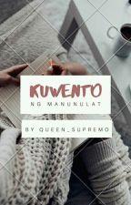 Kwento ng Manunulat (Spoken poetry) by Queen_Supremo