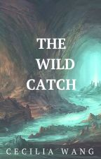 The Wild Catch  by Wolf_lover111111