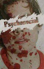 psychosocial                 l.s by MortifagoHomofobico