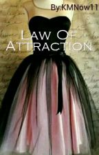 #1 Law Of Attraction  by KMNow11