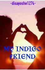 My Indigo Friend by disayoshe1274