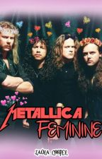 Metallica Feminine by Laura_Cooper