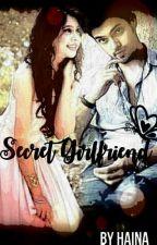 MANAN - Secret Girlfriend {Completed} by Aaru146