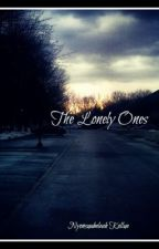 The Lonely Ones by BeaKay