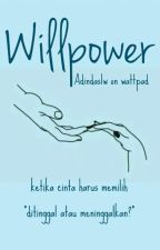WILLPOWER by adindaslw