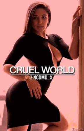 Cruel World (Mafia) by ncdmd_x