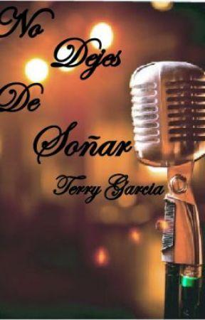 No Dejes De Soñar by TerryGarciaCL