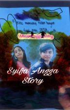 Syifa Angga Story [END] by shinmiraa
