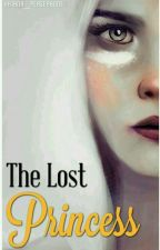 The Lost Princess by Katana_Persephone