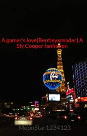 A gamer's love{Bentleyxreader} A Sly Cooper fanfiction by MoonStar1234123