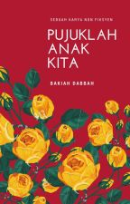 PUJUKLAH ANAK KITA by LubookPress