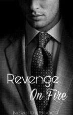 Revenge On Fire by aqiladyna