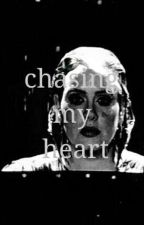 chasing my heart by daydreamerlovatic