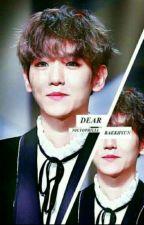 Dear baekhyun [chan•baek] by racha45