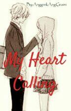 My Heart Calling by AnggrekAngGraini
