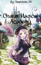 Charm Magical Academy (Slow-Update) by Purplelover_08
