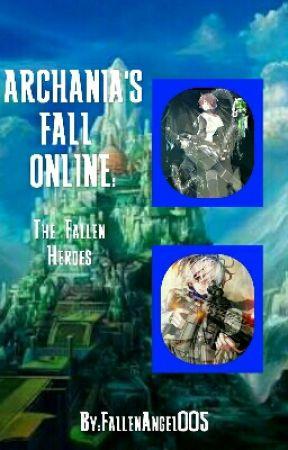 Archania's Fall Online: The Fallen Heroes by FallenAngel005
