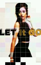 Let It Go (Camila Cabello y Tú) by lovelectureml