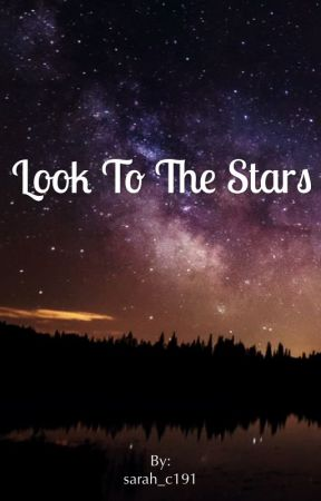 Look to the Stars by sarah_c191