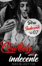 Cowboy Indecente Vol.06 by AuthorNatth