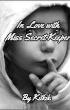 In Love with Miss Secret Keeper by KikiKit