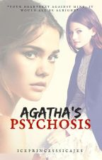 Agatha's Psychosis (Girlxgirl) by iceprincess_sicajes