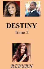 DESTINY Tome II, REBURN by labigsaphir