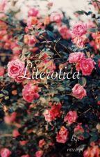 Literotica by mrcmpl