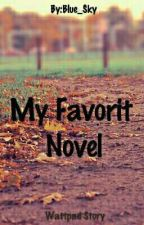 My Favorit Novel #Recomment by Brother84