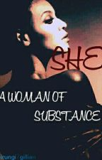 SHE (woman of substance) by Gillyanreads
