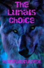 The Luna's Choice by H3llsFall3nAng3l