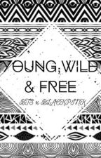 Young,Wild & Free by jiyongyeom