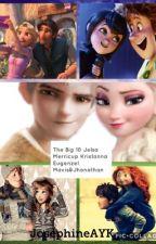 The Big 10 Jelsa Merricup Kristanna Eugenzel Mavis&Jhonny by JosephineAYK