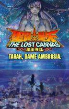 Tarah, dame Ambrosia. [TheLostCanvas FanFic] by EmyMemory