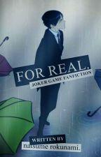 For Real by Natsu_Roku
