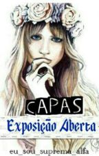 Capas Ω¥₩exposição aberta₩¥Ω by eu_sou_suprema_alfa