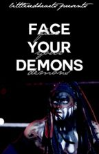 Face Your Demons by littleredhearts