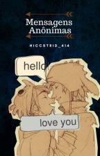 Mensagens Anônimas by Hiccstrid_414