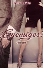 Enemigos y Amantes by Iselayuki